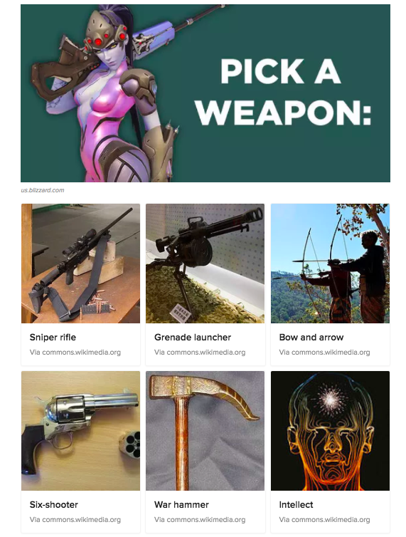 Pick a Weapon. Overwatch