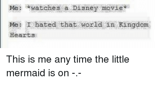 Little Mermaid Tumblr I hated that world in Kingdom Hearts