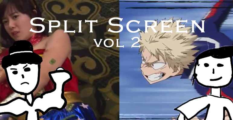 Split Screen Volume 2: Boys Over Flowers 2 and My Hero Academia 5