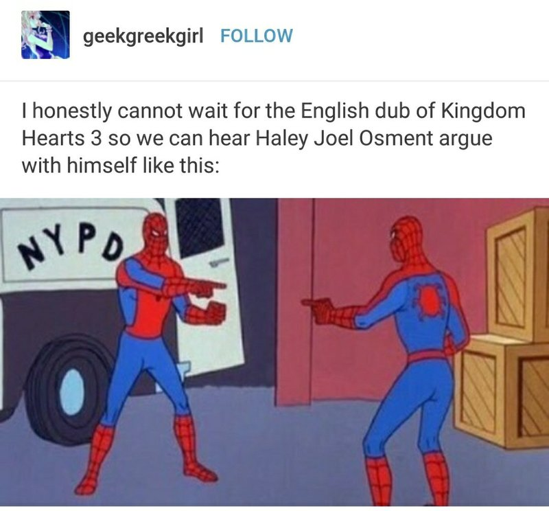 Spiderman meme Kingdom Hearts 3 Haley Joel Osment