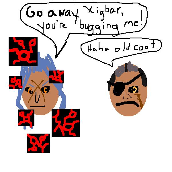 Xigbar Saix You're bugging me doodle old coot
