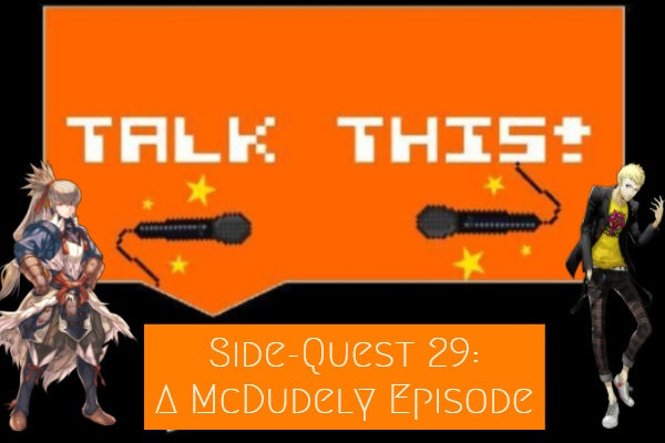Persona 5, Fire Emblem and more feature on this bonus episode of Talk This! Podcast